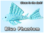 GreenPleco Blue Phantom