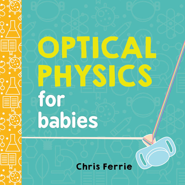Optical Physics for Babies - THE STEMCELL SCIENCE SHOP