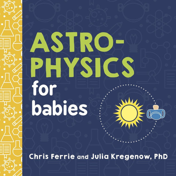 Astrophysics for babies - The STEMcell Science Shop