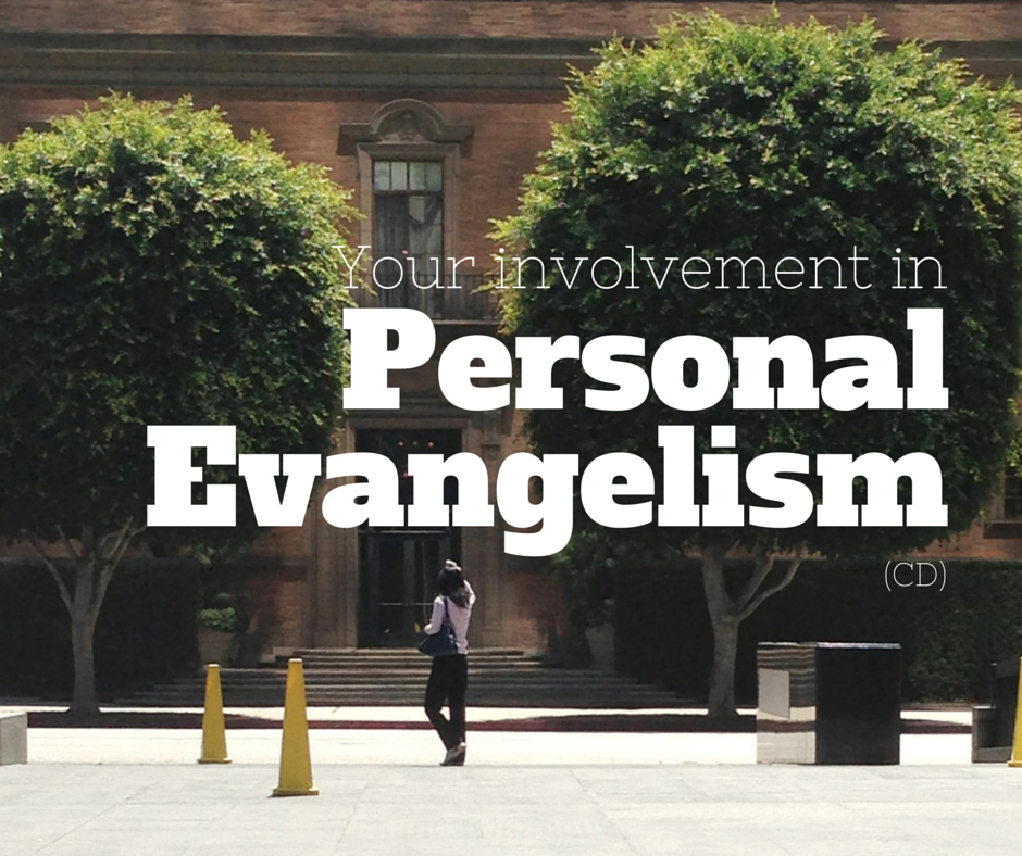 Your Involvement In Personal Evangelism (CD)