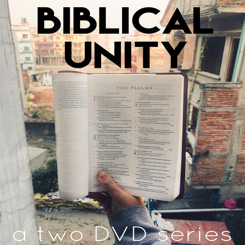 Biblical Unity (2 DVD Series)