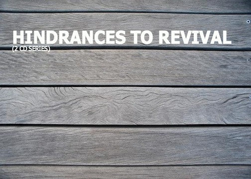Hindrances To Revival (2 CD Series)