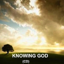 Knowing God (CD)