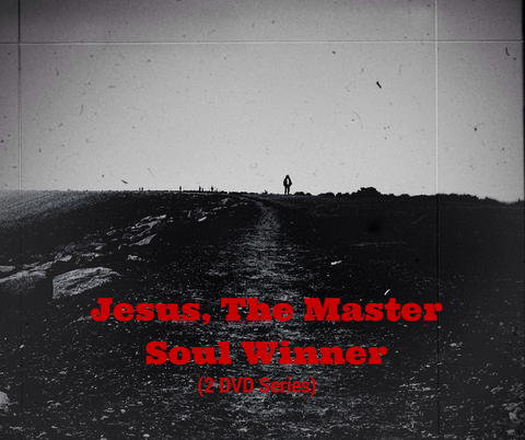 Jesus, the Master Soul Winner (2 DVD Series)