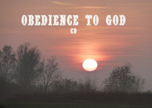Obedience To God (CD)