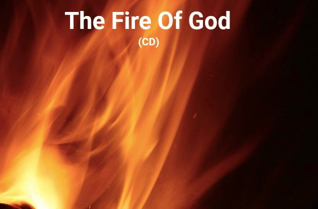 The Fire of God (CD)