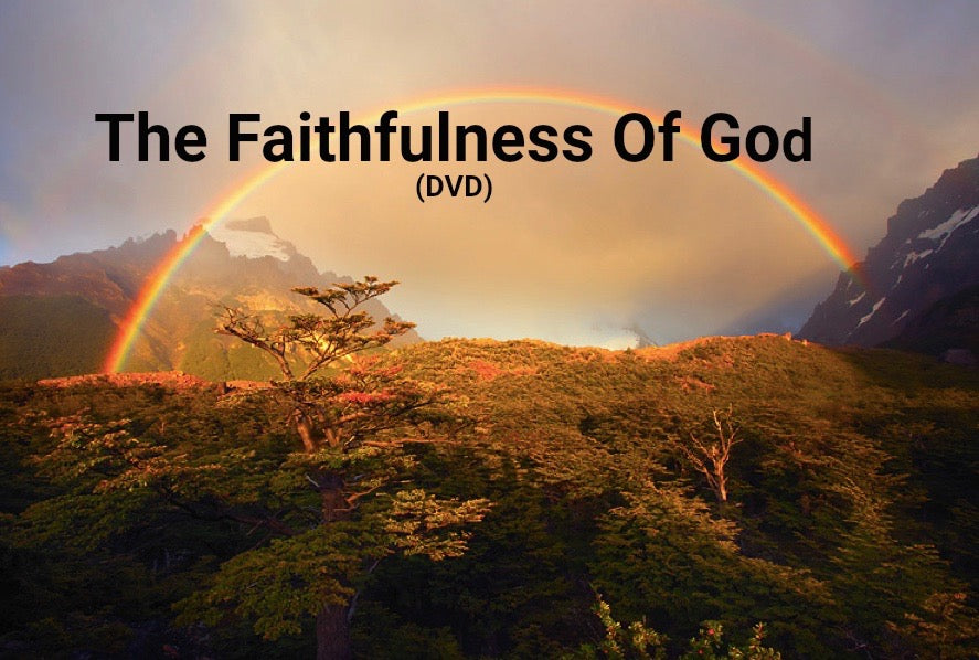 The Faithfulness Of God (DVD)