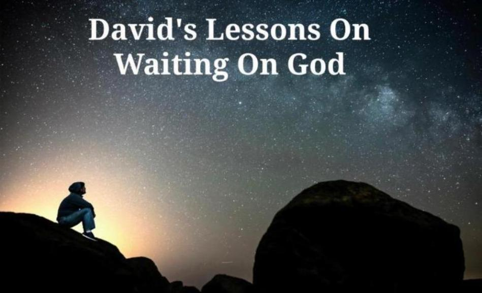 David's Lessons On Waiting On God (MP3)