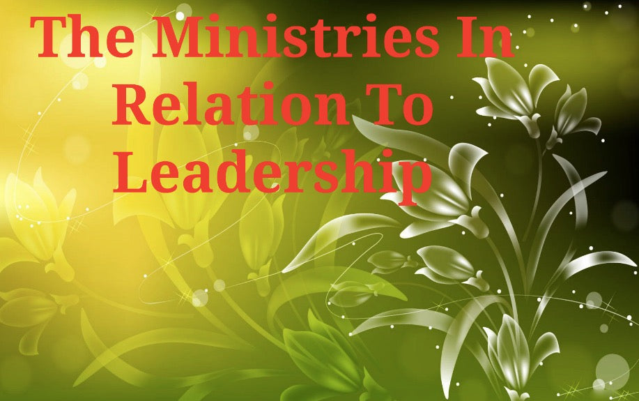 The Ministries In Relation To Leadership (MP3)