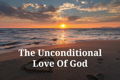 The Unconditional Love Of God (MP3)