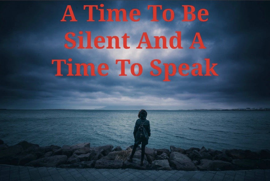 A Time To Be Silent And A Time To Speak (MP3)