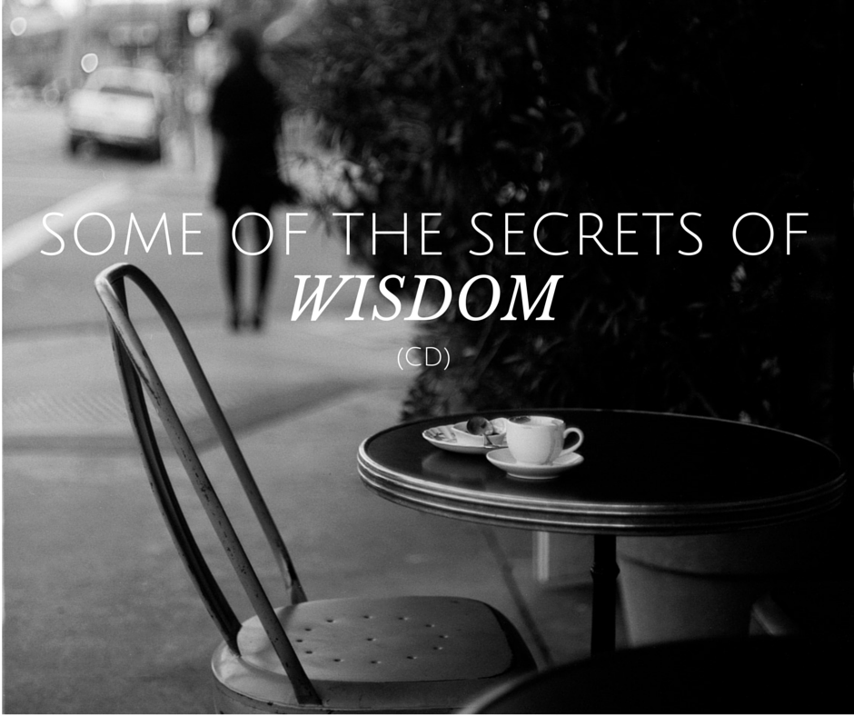 Some Of The Secrets Of Wisdom (CD)
