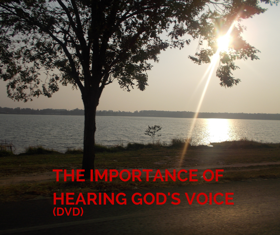 The Importance Of Hearing God's Voice (DVD)