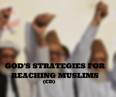 God's Strategies For Reaching Muslims (CD)