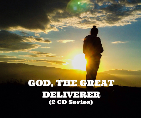 God, The Great Deliverer (2 CD Series)