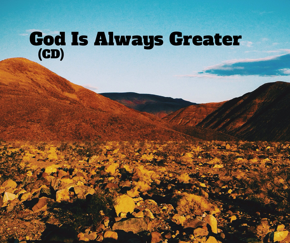 God Is Always Greater (CD)