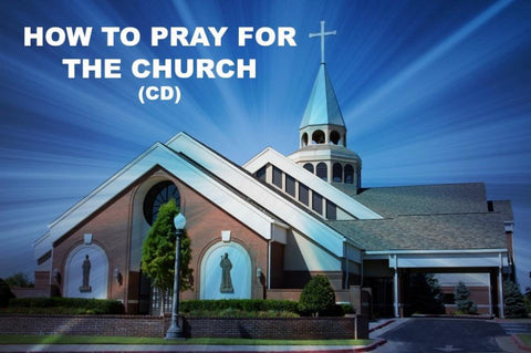 How To Pray For The Church (CD)