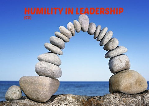 Humility In Leadership (CD)