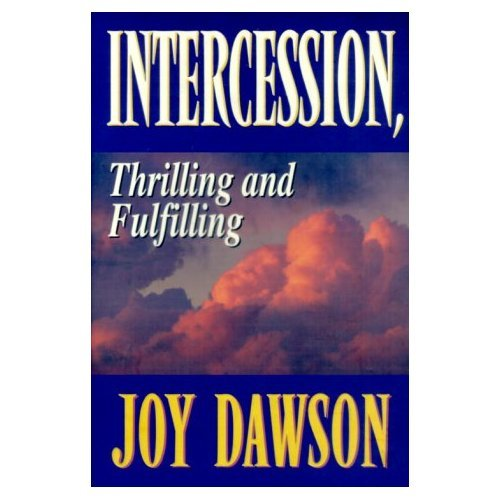 Intercession, Thrilling and Fulfilling