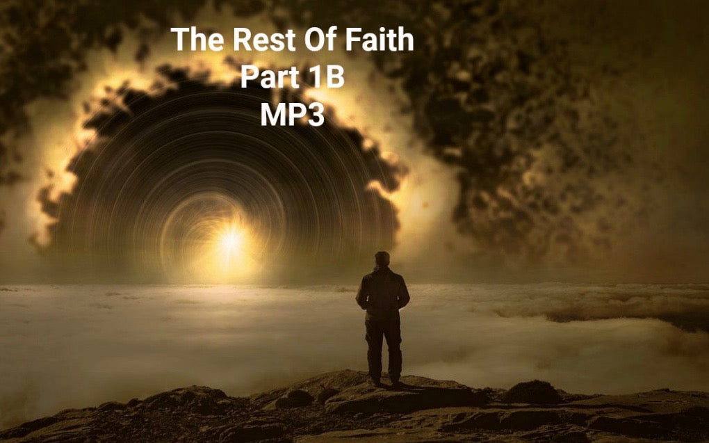 The Rest of Faith - Part 1 (MP3 Download)