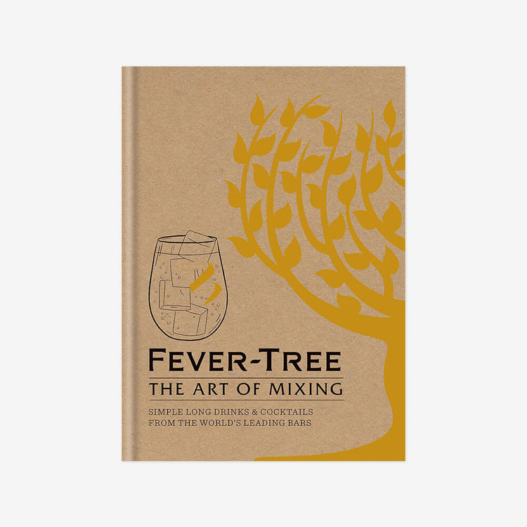 Fever Tree: The Art of Mixing Book