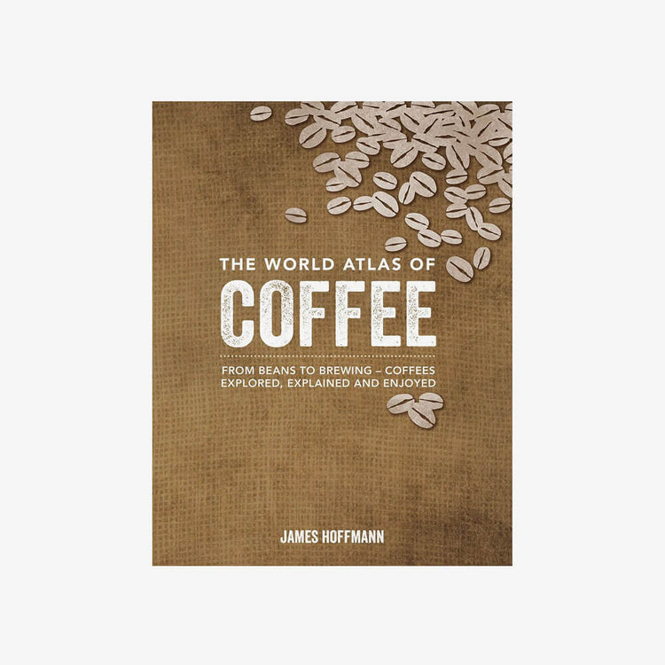 Coffee Lover Gifts 06: The World Atlas of Coffee Book by James Hoffmann