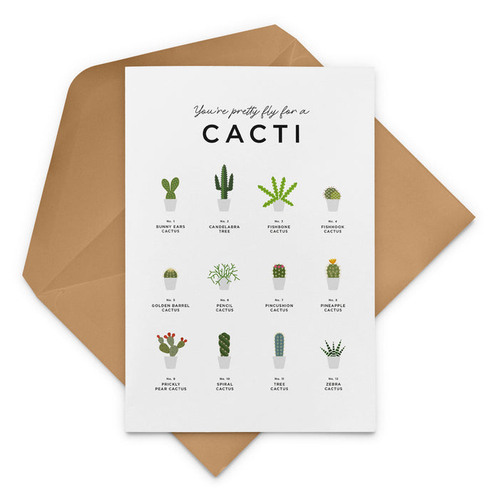 'You're Pretty Fly For A Cacti' Cactus & Succulent Greeting Card