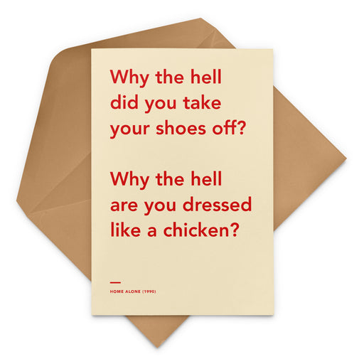 'Why The Hell Are You Dressed Like a Chicken' Home Alone movie Christmas Greetings Card