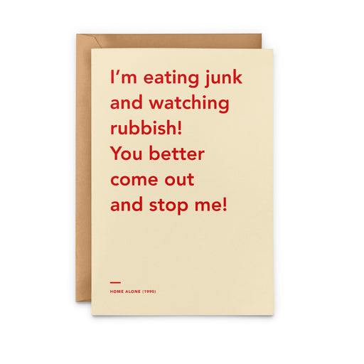 'I'm eating junk and watching rubbish! You better come out and stop me!' Home Alone movie Christmas Card