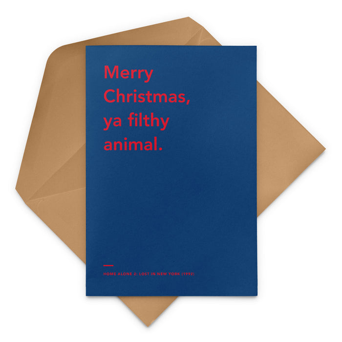 'Merry Christmas, Ya Filthy Animal' Home Alone movie Christmas Greetings Card