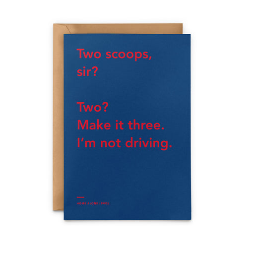 'Two? Make it three. I'm Not Driving' Home Alone movie Christmas Card
