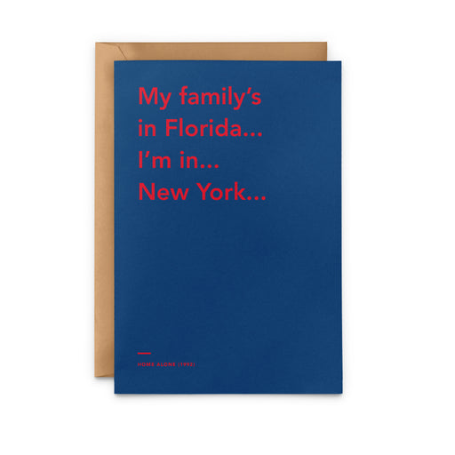 'My family's in Florida... I'm in... New York...' Home Alone 2: Lost in New York Christmas Card
