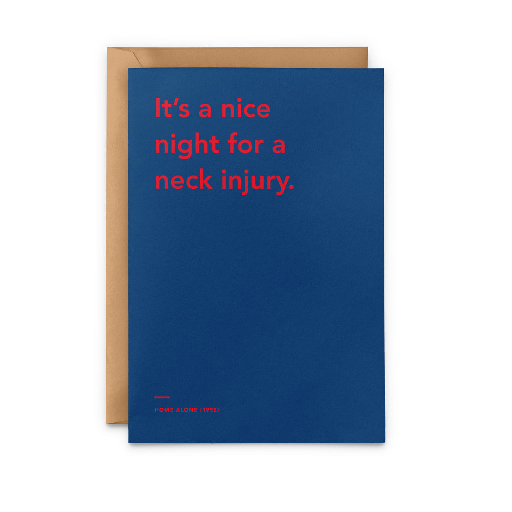 'It's A Nice Night For A Neck Injury' Christmas Card
