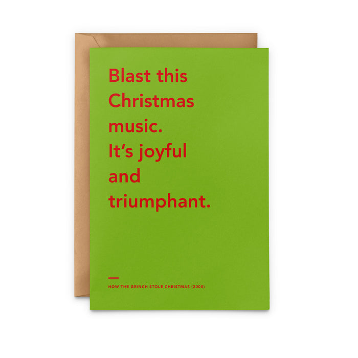 'Blast this Christmas music. It's joyful and triumphant' The Grinch Christmas Card