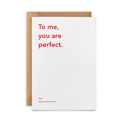 'To Me, You Are Perfect' Love Actually Christmas Card