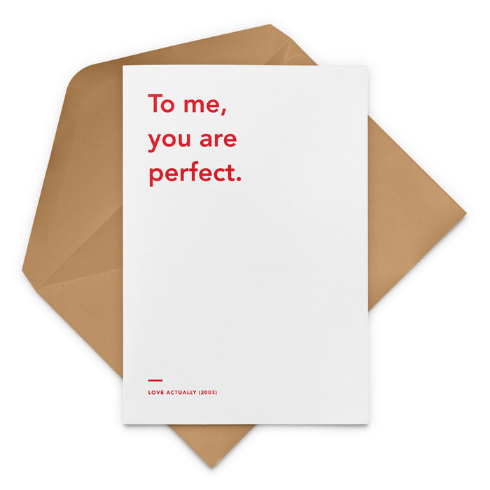 'To Me, You Are Perfect' Love Actually Christmas Greetings Card