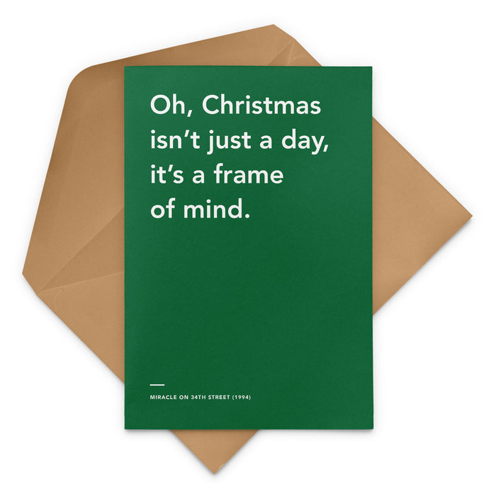 'Christmas Isn't Just A Day, It's A Frame Of Mind' Miracle on 34th Street Christmas Greeting Card
