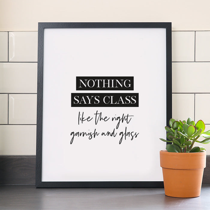 Nothing says class like the right garnish and glass art print