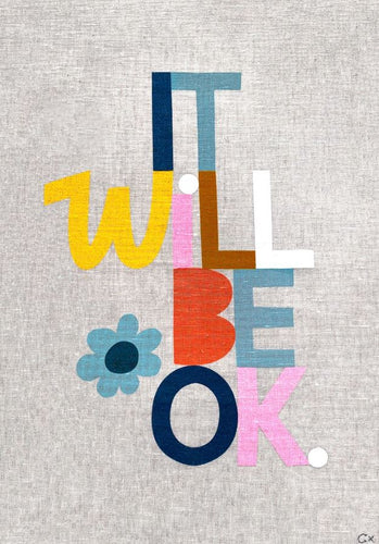 Art Teatowel - It Will Be OK - Mandi at Home