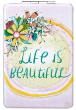 Load image into Gallery viewer, Life is Beautiful Compact Mirror - Mandi at Home