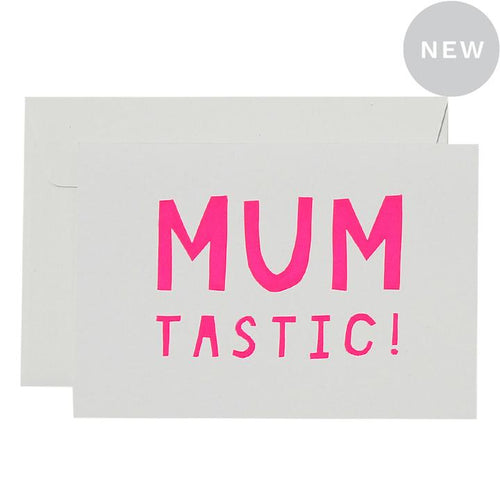 Mumtastic Card - Pink Neon on White - Mandi at Home