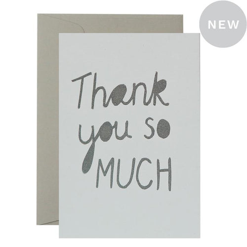 Thank you so Much Card - Silver on White - Mandi at Home