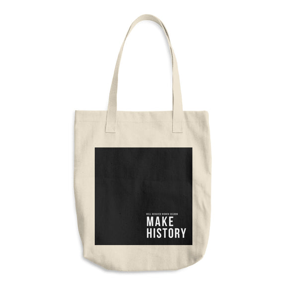 Make History Tote Bag