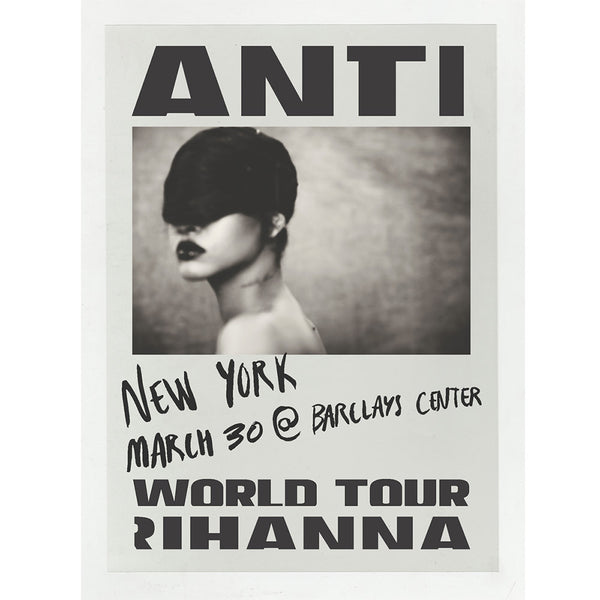 Anti World Tour Event Poster New York 3/30
