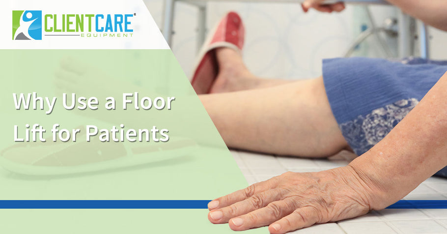 Why Use a Floor Lift for Patients
