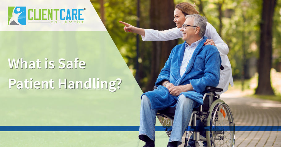 What is Safe Patient Handling?