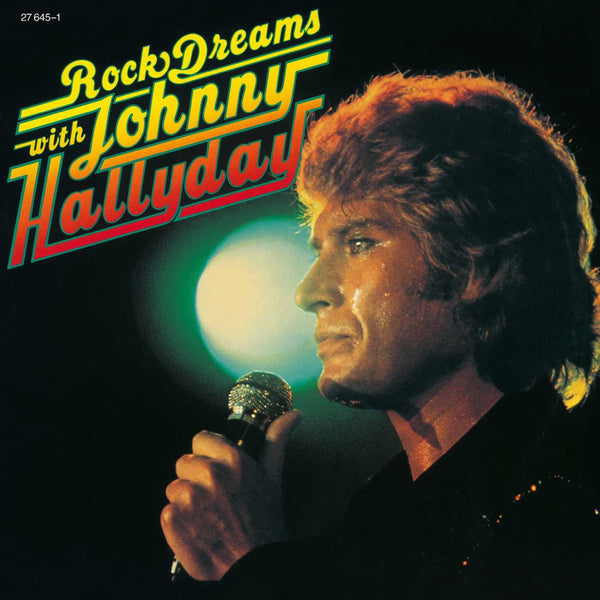 Rock Dreams with Johnny Hallyday