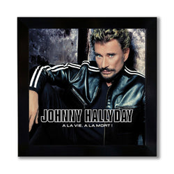 Photo encadrée A la vie A la mort - Johnny Hallyday