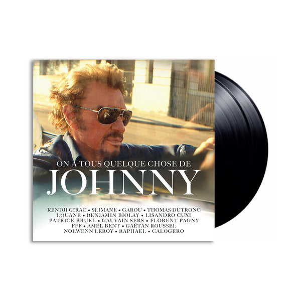 On a tous quelque chose de Johnny - Double Vinyle