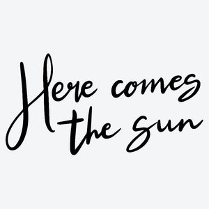 """Here Comes the Sun"" Temporary Tattoo"